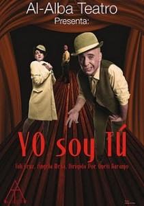 """Cartel anunciador de la obra de teatro """"Yo soy tú"""", del grupo ursaonense Al-Alba."""